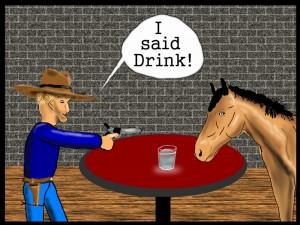 I said drink